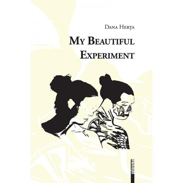 My Beautiful Experiment
